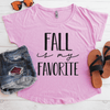 Fall Is My Favorite Flowy Shirt