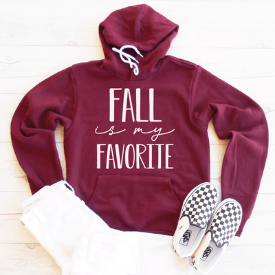 Fall Is My Favorite Fleece Lined Hoodie
