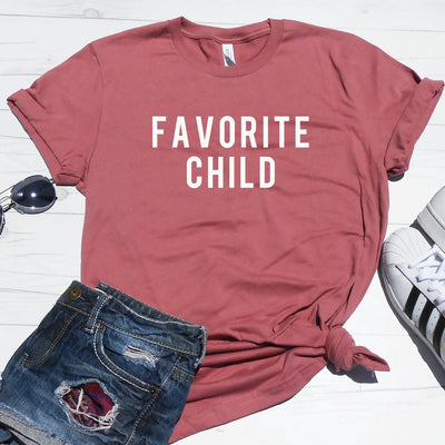 Favorite Child Shirt