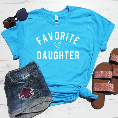 Favorite Daughter Shirt