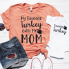 My Favorite Turkey Calls Me Mom And Favorite Turkey Shirt Set