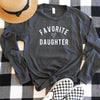 Favorite Daughter Long Sleeve Shirt