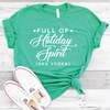 Full of Holiday Spirit Shirt