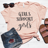Girls Support Girls Shirt