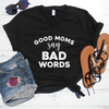 Good Moms Say Bad Words V-Neck Tee
