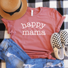 Happy Mama Shirt