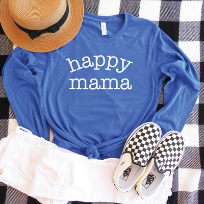 Happy Mama Long Sleeve Shirt
