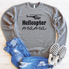 Helicopter Mama Drop Shoulder Sweatshirt