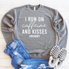 I Run On Caffeine And Kisses #Mommy Drop Shoulder Sweatshirt