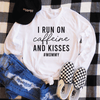 I Run On Caffeine And Kisses #Mommy Long Sleeve Shirt