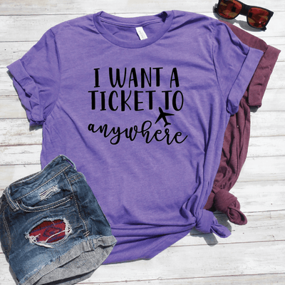 I Want A Ticket To Anywhere Shirt