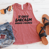 If Only Sarcasm Burned Calories Crop Top