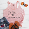 It's Fine I'm Fine Everything is Fine Eco Tank Top