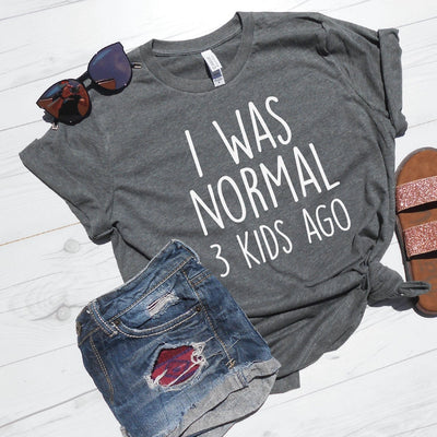I Was Normal 3 Kids Ago Shirt