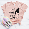 Just A Girl Who Loves Horses Shirt
