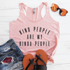 Kind People Are My Kind Of People Eco Tank