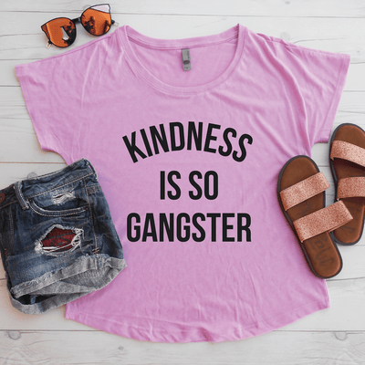 Kindness Is So Grangster Flowy Shirt