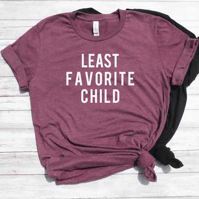 Least Favorite Child Shirt