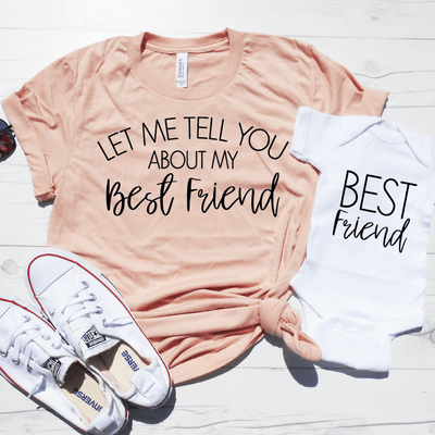 Let Me Tell You About My Best Friend Shirt Set