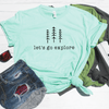 Let's Go Explore Shirt
