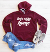 Lets Stay Home Fleece Lined Hoodie