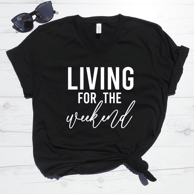Living For The Weekend V-Neck Tee