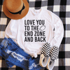 Love You To The End Zone And Back Long Sleeve Shirt