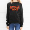 Made Of Pumpkin Spice Long Sleeve Shirt