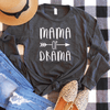 Mama Of Drama Long Sleeve
