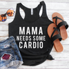 Mama Needs Some Cardio Eco Tank Top