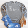 Mas Tacos Por Favor Drop Shoulder Sweatshirt