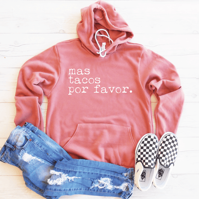 Mas Tacos Por Favor Fleece Lined Hoodie