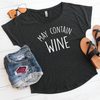 May Contain Wine Flowy Tee