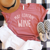 May Contain Wine Shirt