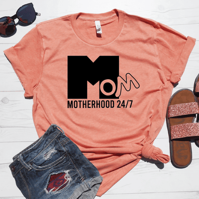 Motherhood 24/7 Shirt