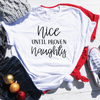 Nice Until Proven Naughty Shirt
