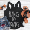 Planks then Dranks Eco Tank Top