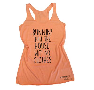 Runnin' Thru The House Wit' No Clothes Eco Tank
