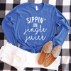 Sippin' On Jingle Juice Long Sleeve Shirt