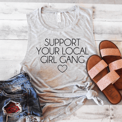 Support Your Local Girl Gang Muscle Tank