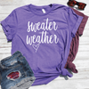 Sweater Weather Shirt