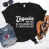 Tequila May Not Be The Answer But It's Worth The Shot V-Neck Tee