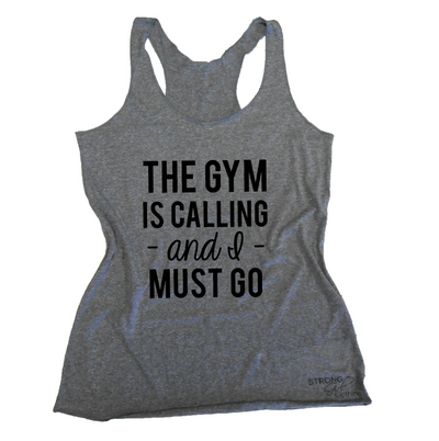 The Gym is Calling and I Must Go Eco Tank
