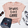 Top Knots And Coffee Shirt