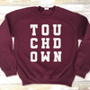 Touchdown Sweatshirt