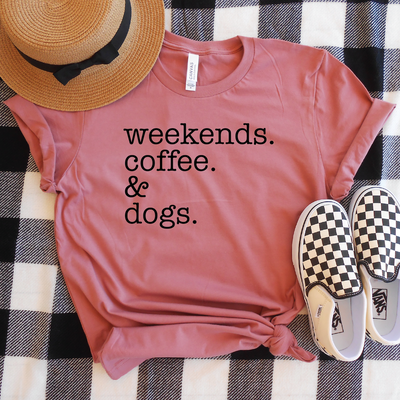Weekends Coffee & Dogs Shirt
