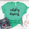 Whiskey Business Shirt