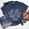 Will Give Real Estate Advice For Tacos V-Neck Tee