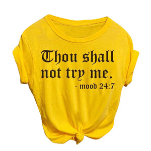 yellow thou shall not try me t-shirt