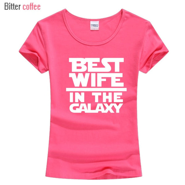 Womens T Shirt Best Wife In The Galaxy